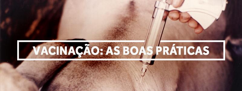 boaspraticasvacinacao-blog